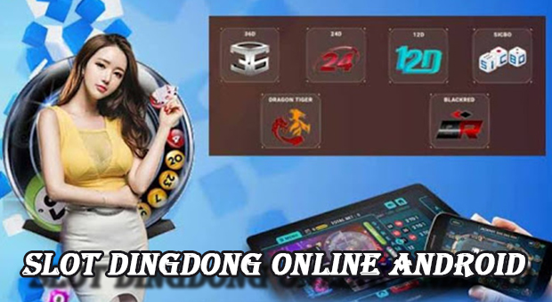 Slot dingdong online android