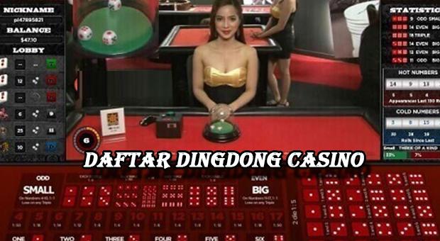 Daftar dingdong casino